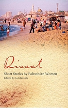 Qissat : short stories by Palestinian women