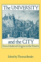 The University and the city : from medieval origins to the present