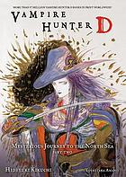 Vampire hunter D. Volume 8, Mysterious journey to the North Sea. Part two