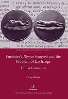 Furetière's Roman bourgeois and the problem of exchange : titular economies