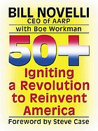 50+ : igniting a revolution to reinvent America