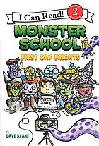Monster School : first day frights