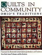 Quilts in community : Ohio's traditions
