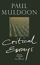 Paul Muldoon : critical essays