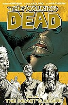 The walking dead . Volume 4, The heart's desire