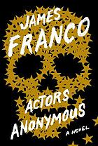 Actors anonymous : a novel