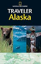 National Geographic traveler Alaska