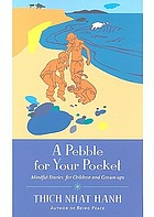 A pebble for your pocket : mindful stories for children and grown-ups