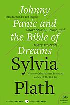 Johnny Panic and the bible of dreams : short stories, prose, and diary excerpts