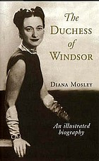 The Duchess of Windsor : an illustrated biography