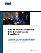 802.11 wireless network site surveying and installation
