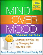 Mind over mood : change how you feel by changing the way you think