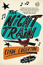 The night train : a novel