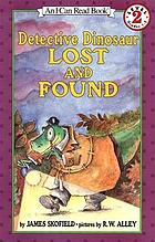 Detective Dinosaur : lost and found