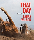 That day : pictures in the American West