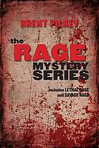 The rage mystery series : includes Lethal rage and Savage rage