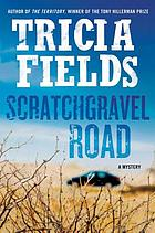 Scratchgravel Road : a mystery