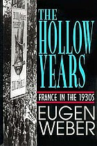 The hollow years : France in the 1930s