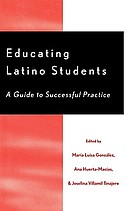 Educating Latino students : a guide to successful practice
