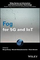 Fog for 5G and IoT