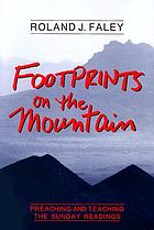 Footprints on the mountain : preaching and teaching the Sunday readings