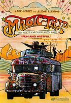 Magic trip : Ken Kesey's search for a kool place