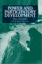 Power and participatory development : theory and practice