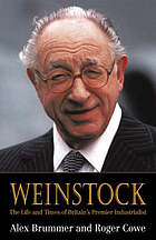 Weinstock : the life and times of Britain's premier industrialist