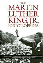 The Martin Luther King, Jr., encyclopedia
