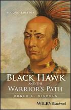 Black Hawk and the Warrior's Path.