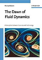 The dawn of fluid dynamics : a discipline between science and technology