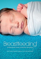 Breastfeeding : contemporary issues in practice and policy