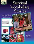 Survival vocabulary stories : learning words in context
