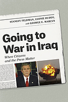 Going to war in Iraq : when citizens and the press matter