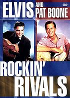 Elvis and Pat Boone : rockin' rivals.