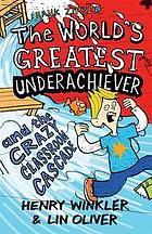 Hank Zipzer, the world's greatest underachiever and the crazy classroom cascade