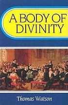 A body of divinity : contained in sermons upon the Westminster Assembly's Catechism