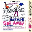 Sail away : Noël Coward's new musical comedy : original Broadway cast. Noël Coward sings his Broadway hit Sail away.