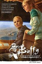 Buffy the Vampire Slayer. Season 9, volume 2, On your own