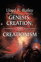 Genesis, creation, and creationism