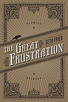 The great frustration : stories