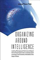 Organizing around intelligence