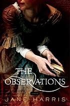 The observations : a novel