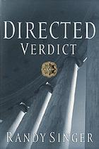 Directed verdict : a novel
