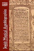 Jewish mystical autobiographies : Book of visions and Book of secrets