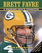 Brett Favre : a Packer fan's tribute : third edition, the final season