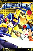 MegaMan NT warrior. Volume 6