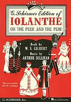 Iolanthe : or The Peer and the Peri
