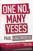 One no, many yeses : a journey to the heart of the global resistance movement
