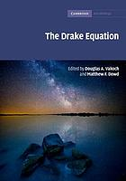 The Drake equation : estimating the prevalence of extraterrestrial life through the ages